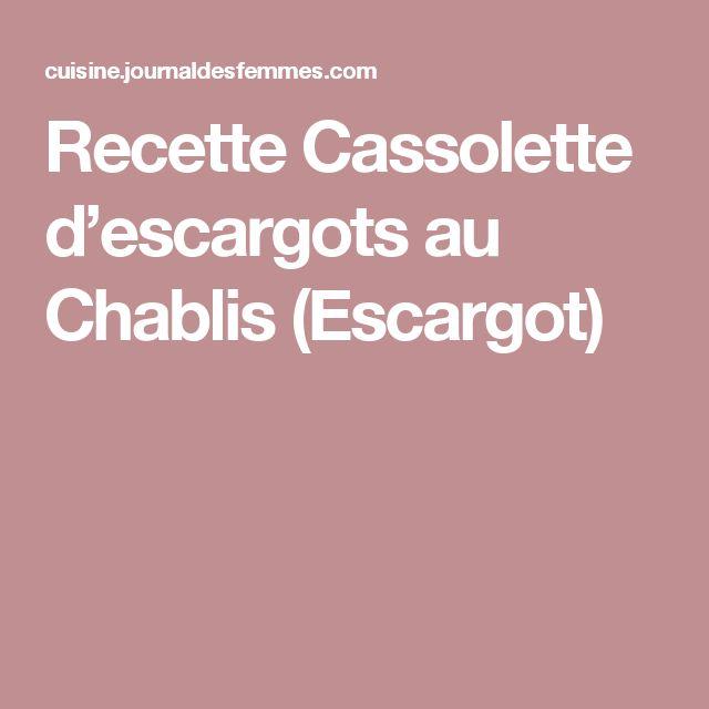 Recette Cassolette d'escargots au Chablis (Escargot)