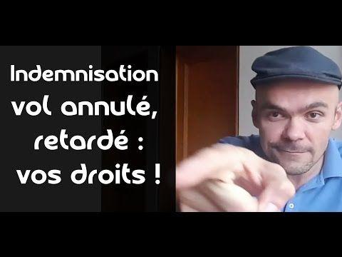 Indemnisation vol annulé, retardé : vos droits ! - YouTube