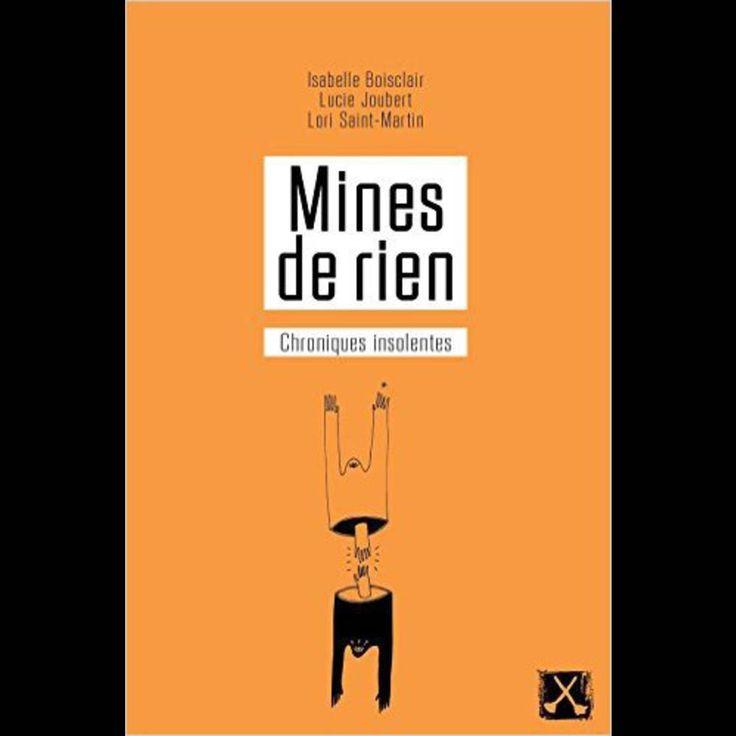 Isabelle Boisclair, Lucie Joubert et Lori Saint-Martin – Mines de rien