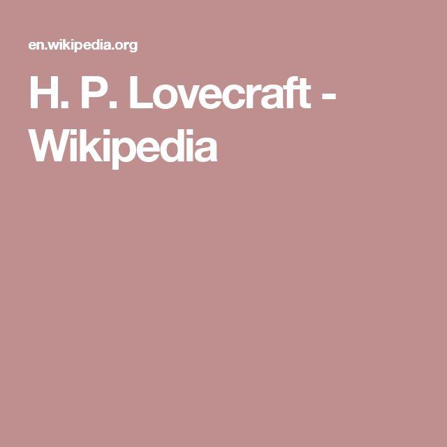 H. P. Lovecraft - Wikipedia