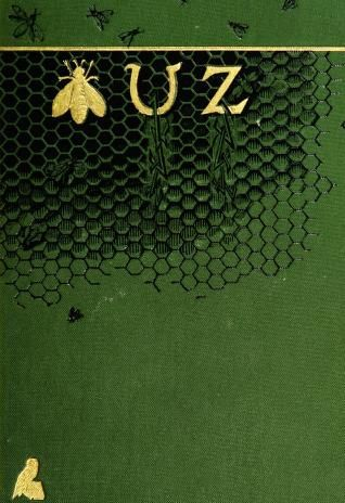 Buz, or The life and adventures of a honey bee, 1890.