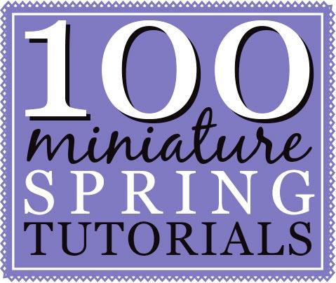 100 Tutoriales de primavera en miniatura | true2scale