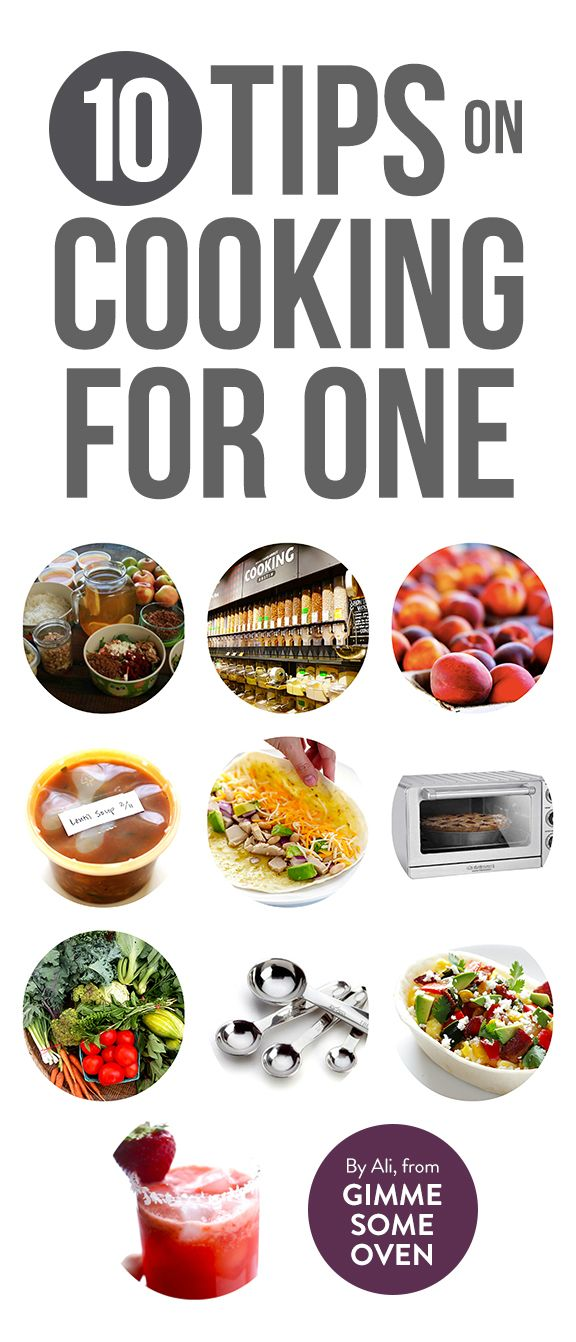 10 Tips On Cooking For One -- delicious and helpful advice on cooking for one (and enjoying it!)   gimmesomeoven.com