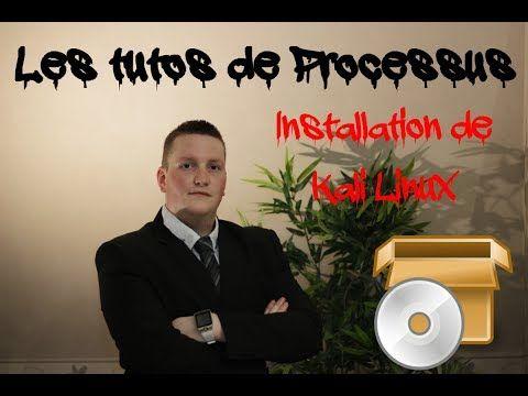 Tuto  Installation de Kali Linux avec Virtualbox ou VMWare Workstation - par Processus  #installation #linux #processus