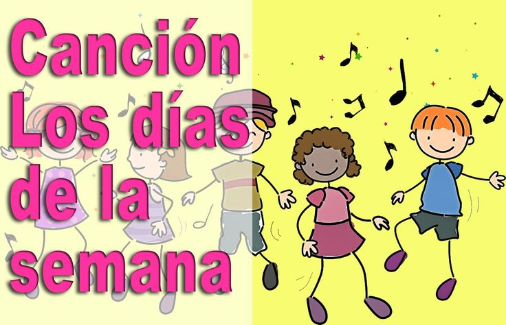 Canciones Infantiles - Aprende los días de la semana con una canción! - ...