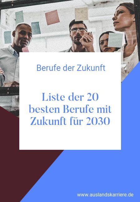 Die folgende Liste der 20 besten Berufe mit Zukunft für 2030 sollen Impulse und… – Leichter durchs Leben Coaching