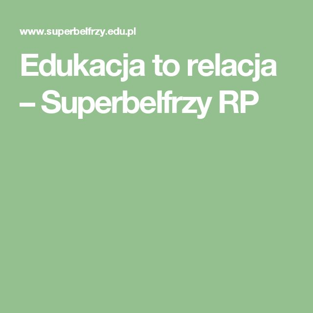 Edukacja to relacja – Superbelfrzy RP