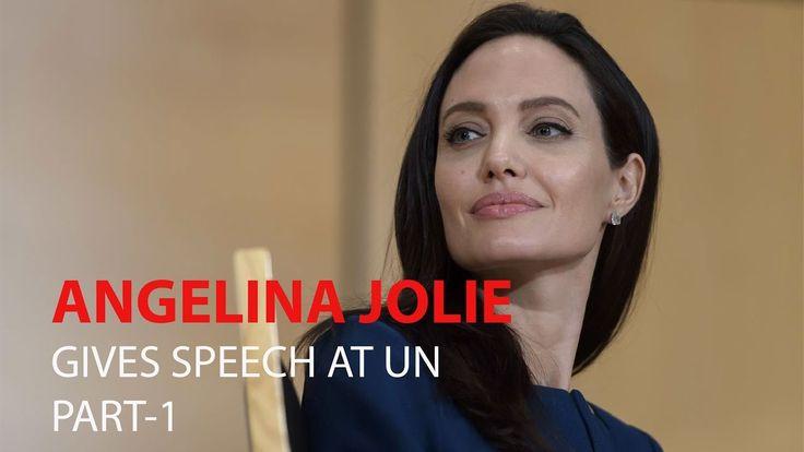 ANGELINA JOLIE GIVES SPEECH AT UN | PART-1