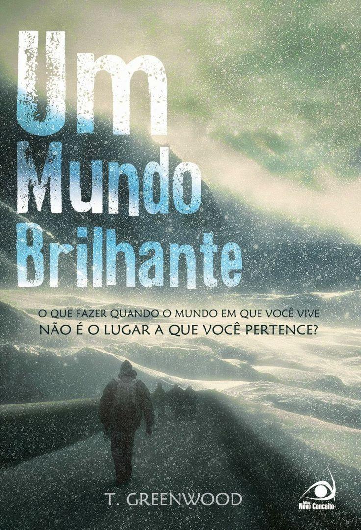 Bebendo Livros: Um Mundo Brilhante - T. Greenwood