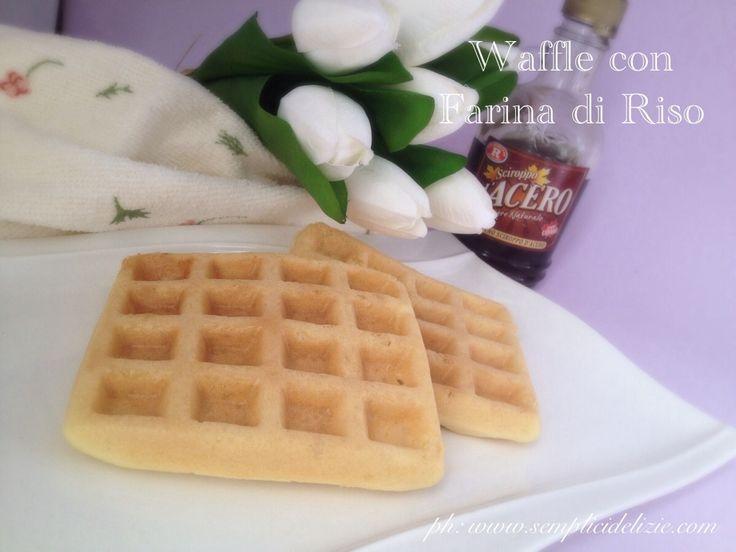 Waffle con Farina di Riso - Semplici Delizie