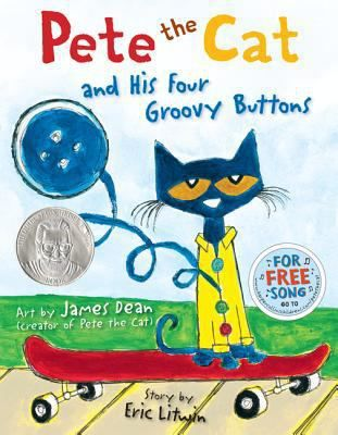 FICTION:Pete the cat loves the buttons on his shirt so much that he makes up a song…