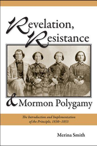 Revelation, Resistance, and Mormon Polygamy: The Introduction and Implementation of the Principle, 1830-1853 by Merina Smith, http://www.amazon.com/dp/0874219175/ref=cm_sw_r_pi_dp_6mkRrb1DHDCRS