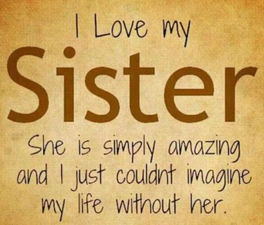 I Love U Friend Quotes: Top 20 Best Sister Quotes #Sister #Quotes #Friendship