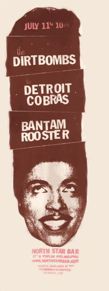 Dirtbombs, Detroit Cobras & Bantam Rooster concert poster (what a show!)