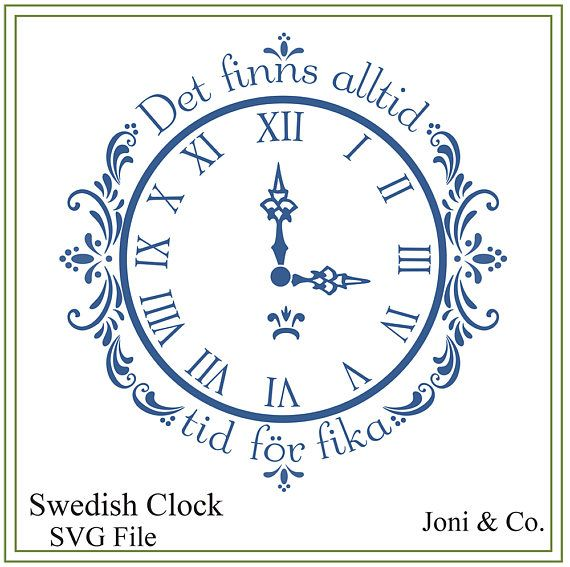 Swedish clock svg, Text in Swedish There is always time for coffee, Clock craft , clock face, Fika - Coffee SVG, Scandinavian Clock svg This wonderful note was sent to me by a great customer. Fika is indeed coffee, normally accompanied by something like a cinnamon roll. It also means a