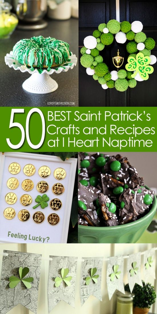 50 BEST Saint Patrick's Day Crafts and Recipes | I Heart Nap Time – How to Crafts, Tutorials, DIY, Homemaker @ Do It Yourself Pins