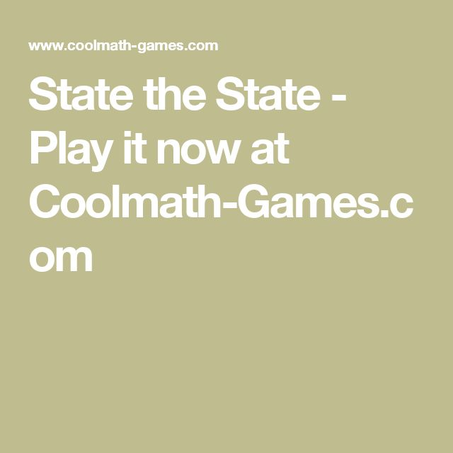 State the State - Play it now at Coolmath-Games.com