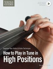 Improve Your Violin & Viola Technique: How to Play in Tune in High Positions