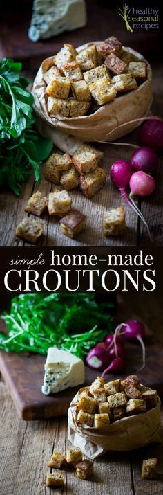 Simple home-made whole-wheat croutons - Just whole-grain breas, olive oil and a little seasoning. 5-minutes of prep and pop them in the oven! Healthy Seasonal Recipes