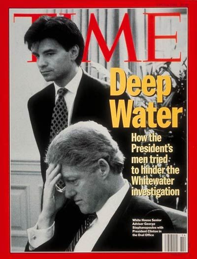 """Apr. 4, 1994 - Bill Clinton and George Stephanopoulos - """"Deep Water:  How the President's men tried to hinder the Whitewater Investigation."""""""