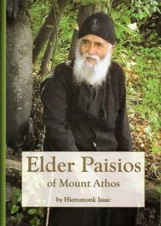 """MYSTAGOGY: Concerning the Book """"Elder Paisios of Mount Athos"""" by Hieromonk Isaac (1 of 3)"""