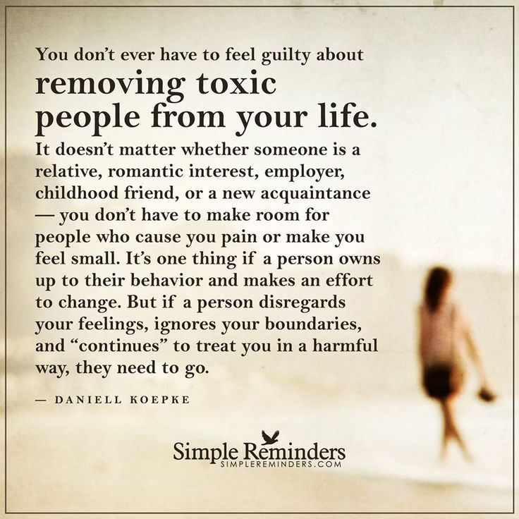 Toxic Marriage Quotes: Never Feel Guilty About Removing Toxic People From Your