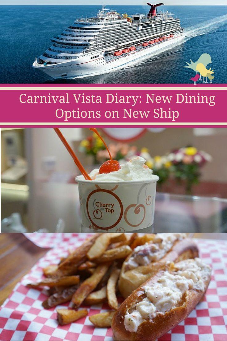 carnival vista diary new dinings options on new ship cruising fun