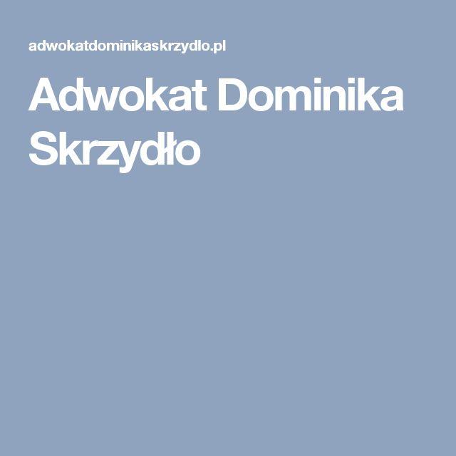Adwokat Dominika Skrzydło