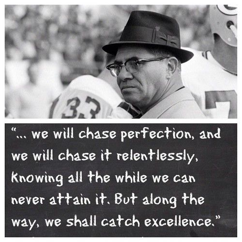 Vince Lombardi quote.