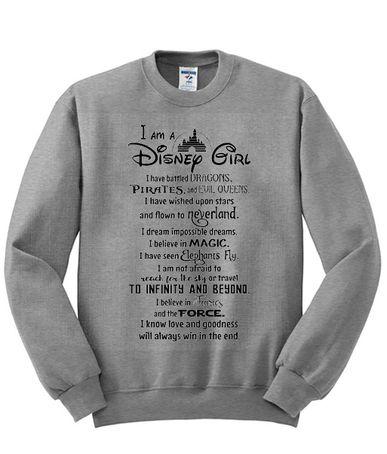 86f422405f4169 I Am A Disney Girl Sweatshirt in 2019   Sweatshirt   Disney girls ...