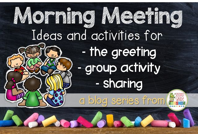 Morning meeting components.  A blog post jam packed with great information about starting or continuing morning meetings.