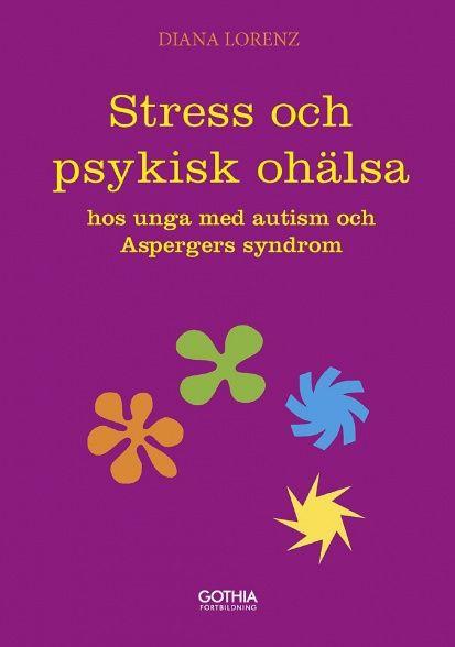 Stress och psykisk ohälsa hos unga med autism och asperger