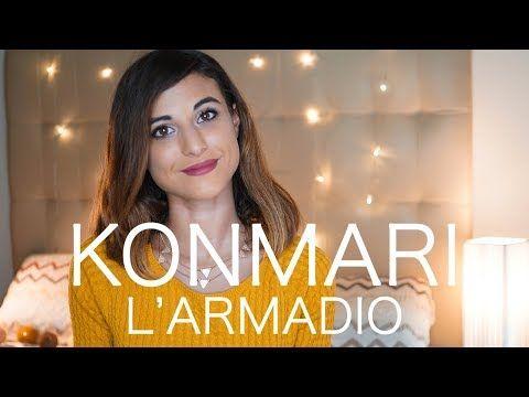 SEGRETI PER L'ARMADIO PERFETTO - METODO GIAPPONESE KONMARI - YouTube