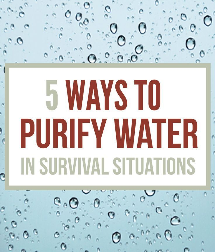 How To Purify Water - Survival Water Purification
