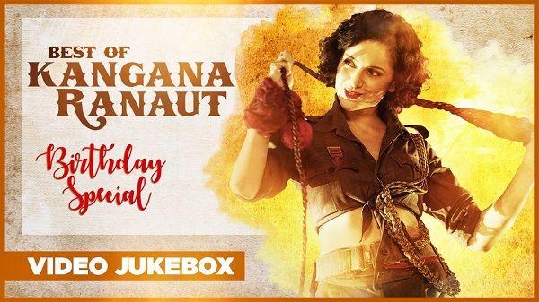Best Of Kangana Ranaut Songs Birthday Special 2017 Video Jukebox Latest Hindi Songs