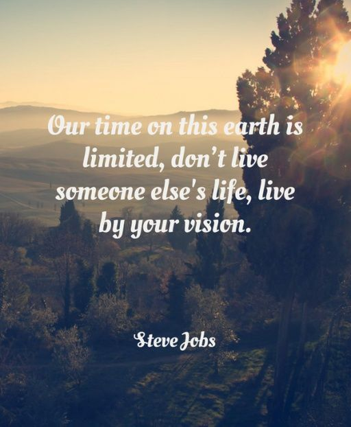 Your time on this earth is limited, don't live someone else's life, live b… – Lin Bee