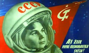 A Soviet poster declares (in Czech): 'Long live the world's first female cosmonaut!' It celebrates Valentina Tereshkova who orbited the Earth in Vostok 6 in June 1963