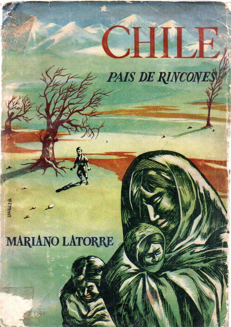 Chile, país de rincones /  por Latorre, Mariano, 1886-1955  Novelista y cuentista, Premio Nacional de Literatura 1944.