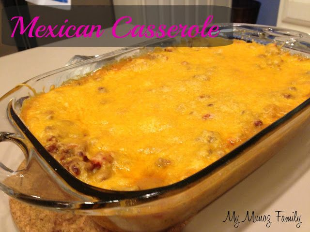 Mexican Casserole - So delicious & easy to make!