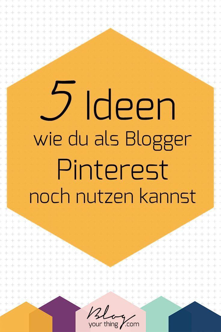 Good  ungew hnliche Ideen wie du Pinterest als Blogger nutzen kannst Blog Your Thing