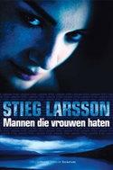 Stieg Larsson - Mannen die vrouwen haten - misdaadroman (Millennium Trilogie)