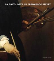 La tavolozza di Francesco Hayez | Scalpendi Editore