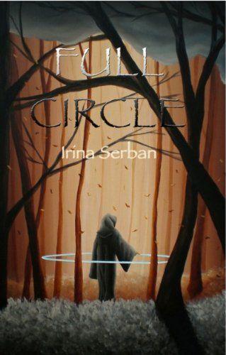 Full Circle by Irina Serban, (kindle) http://www.amazon.com/dp/B00AQERMFQ/ref=cm_sw_r_pi_dp_GDY4qb05PGR5M