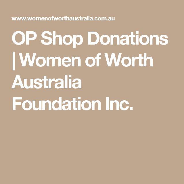 OP Shop Donations | Women of Worth Australia Foundation Inc.