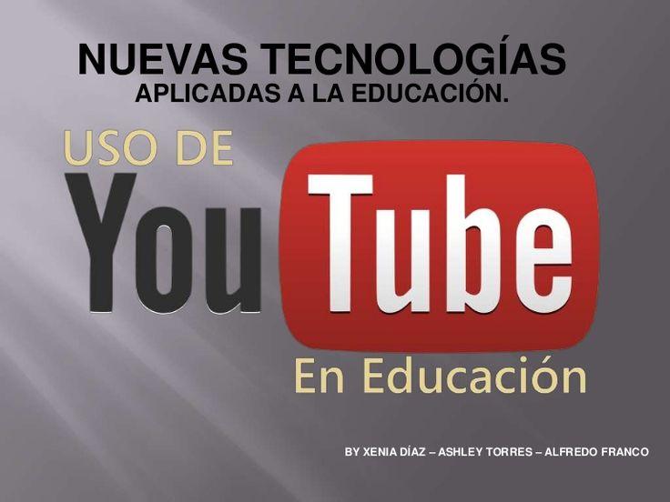 """""""YouTube puede ser un medio atractivo para desarrollar cualquier programa educativo"""" Presentación de diapositivas que nos indica las ventajas del uso de youtube en nuestras clases."""