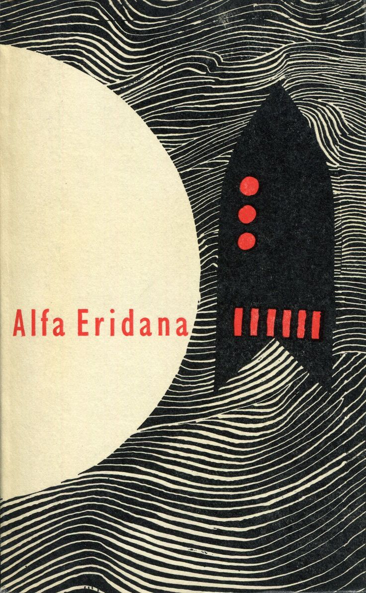 """""""Alfa Eridana. Wybór opowiadań"""" Translated by J. Dziaranowska M. Kumorek E. Wołyńczyk Cover by Janusz Stanny Published by Wydawnictwo Iskry 1962"""