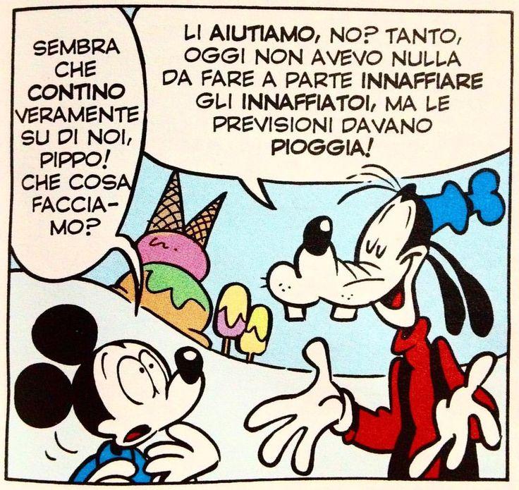 TOPOLINO: SEMBRA CHE CONTINO VERAMENTE SU DI NOI, PIPPO! CHE COSA FACCIAMO? PIPPO: LI AIUTIAMO, NO? TANTO, OGGI NON AVEVO NULLA DA FARE APPARTE INNAFFIARE GLI INNAFFIATOI, MA LE PREVISIONI DAVANO PIOGGIA! #GoofyMania #GoofyGoof #PippoDisney #Pippo...