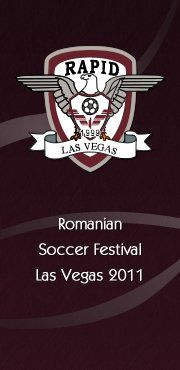 Romanian Soccer Festival, every year, in October http://rapidlasvegas.com/ Rapid Las Vegas
