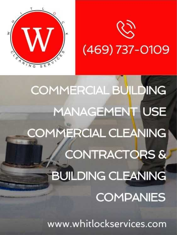 Commercial building cleaning use       commercial cleaning contractors 7       building cleaning companies       (469) 737-0109         www.whitlockservices.com