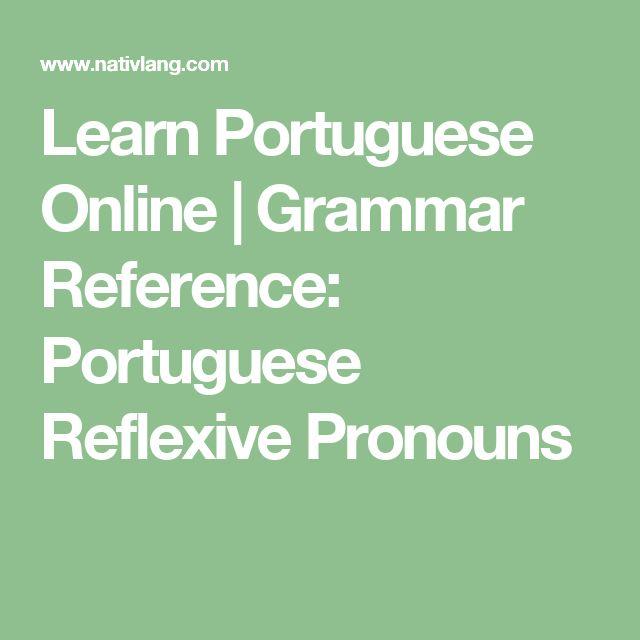 Learn Portuguese Online | Grammar Reference: Portuguese Reflexive Pronouns